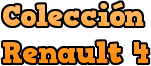 Coleccion Renault 4