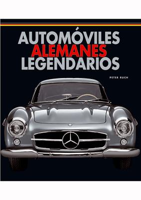 Automóviles Alemanes Legendarios Edt. LU