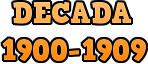 Década 1900-1909