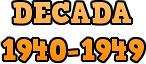 Década 1940-1949