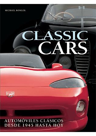 Classic Cars clasicos desde 1945 Edt. LU 8489978328
